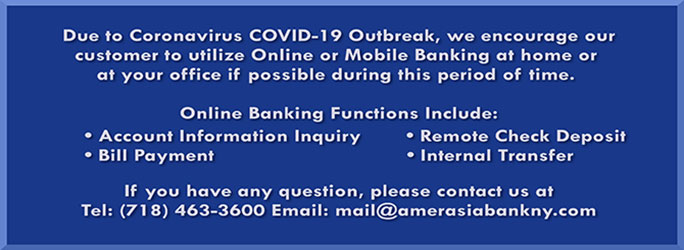 Due to the Coronavirus we encourage our customers to utilize online or mobile banking, if possible, during this time